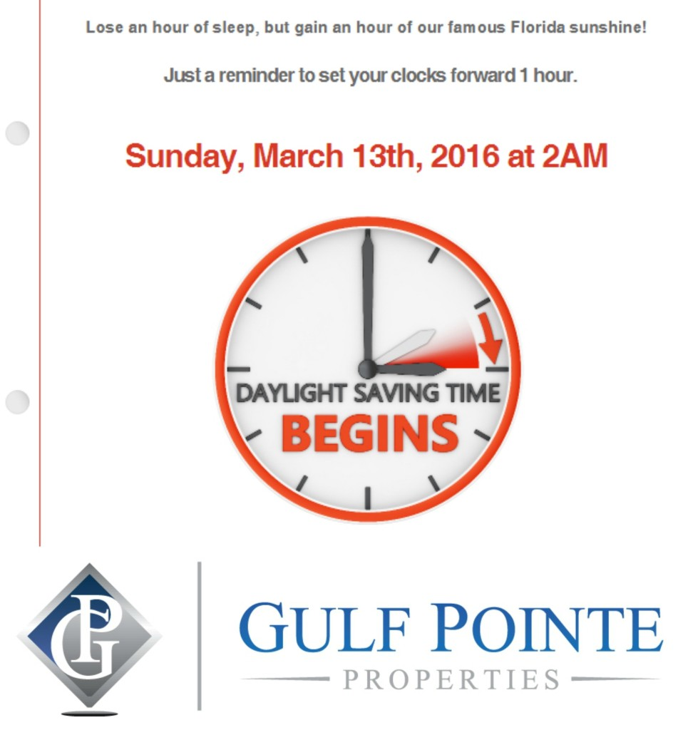 DayLight Saving Time Begins 2016_Gulf Pointe Properties